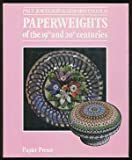img - for Paperweights of the 19th and 20th Centuries book / textbook / text book