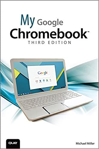 Amazon com: My Google Chromebook (My   ) eBook: Michael