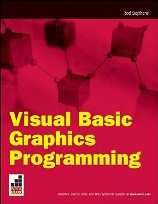 Visual Basic Graphics Programming (Wrox Blox) by Wrox