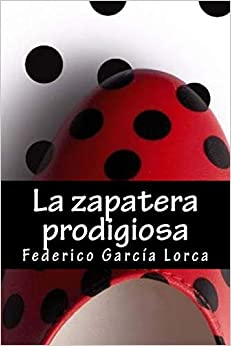 Descargar Bitorrent La Zapatera Prodigiosa PDF En Kindle