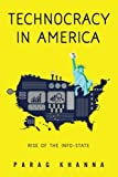 img - for Technocracy in America: Rise of the Info-State book / textbook / text book