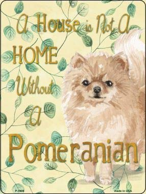 (Bargain World Not A Home Without A Pomeranian Novelty Parking Sign (Sticky)