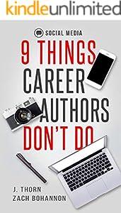 9 Things Career Authors Don't Do: Social Media