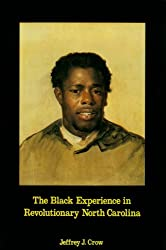 Black Experience in Revolutionary North Carolina