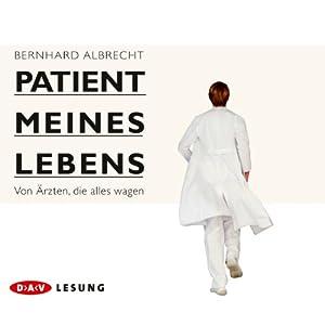 Patient meines Lebens Hörbuch