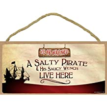 """(13522) A salty pirate and his saucy wench live here 5"""" x 10"""" Wood Plaque Sign"""