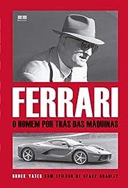 Ferrari: O homem por trás das máquinas: O homem por trás das máquinas