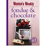 Fondue and Chocolate by Tomnay, Susan ( AUTHOR ) Nov-01-2009 Paperback