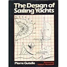 The Design of Sailing Yachts by Pierre Gutelle (1984-06-02)