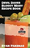 Devil Daves Bloody Mary Recipe Book