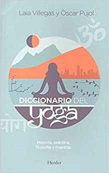 Diccionario Del Yoga por Laia (1977- )/villegas Torras epub