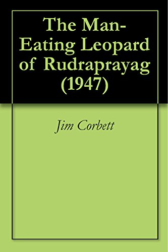 The Man-eating Leopard Of Rudraprayag Ebook