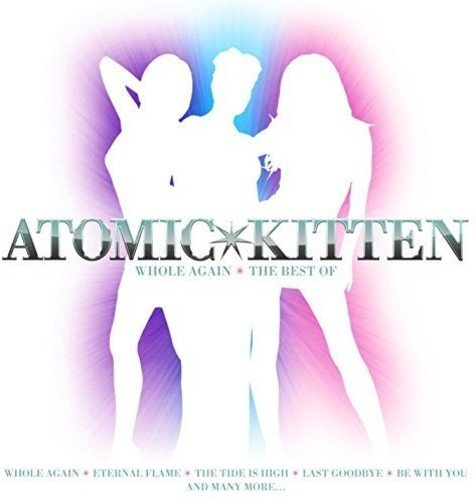 Atomic Kitten - Just the Best Vol. 47 (Disc 1) - Zortam Music