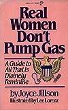 Real Women Don't Pump Gas, Joyce Jillson, 0671463098
