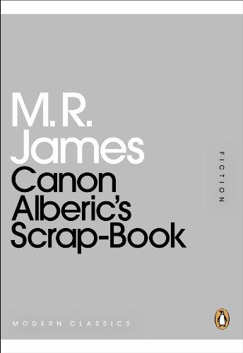 Canon Alberic's Scrap-Book (Penguin Modern Classics) ()
