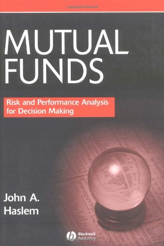 Mutual Funds: Risk and Performance Analysis for Decision Making by Brand: Wiley-Blackwell