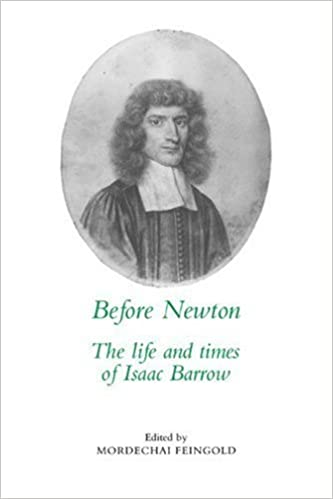 Book Before Newton: The Life and Times of Isaac Barrow (2008-06-05)