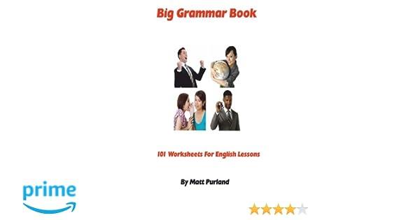 Amazon.com: Big Grammar Book: 101 Worksheets for English Lessons ...