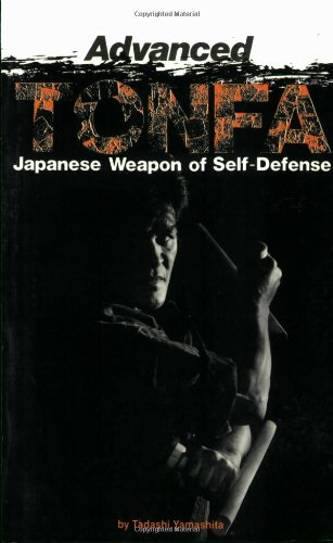 Advanced Tonfa: Japanese Weapons of Self-Defense -