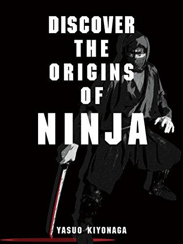 Amazon.com: Discover the Origins of Ninja eBook: Yasuo ...