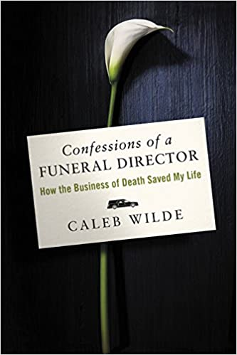 amazon confessions of a funeral director how the business of