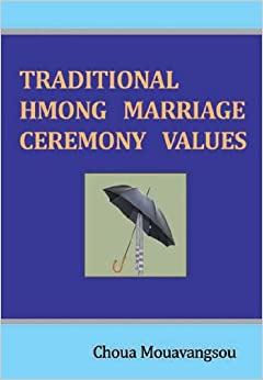 Book Traditional Hmong Marriage Ceremony Values
