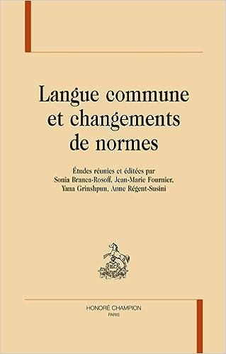 Livres Langue commune et changements de normes pdf, epub ebook