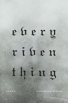 Every Riven Thing[EVERY RIVEN THING][Paperback]