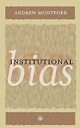 Institutional Bias