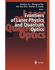 Frontiers of Laser Physics and Quantum Optics: Proceedings of the International Conference on Laser Physics and Quantum Optics