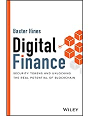 Digital Finance: Security Tokens and Unlocking the Real Potential of Blockchain