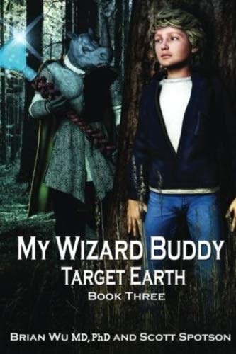 My Wizard Buddy: Target Earth (My Wizards Buddy)