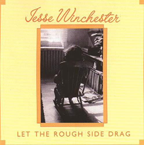 (JESSE WINCHESTER - let the rough side drag BEARSVILLE 6964 (LP vinyl record))