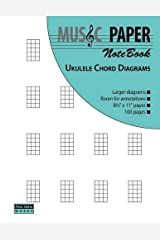 MUSIC PAPER NoteBook - Ukulele Chord Diagrams Paperback
