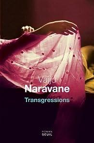 Transgressions par Vaiju Naravane