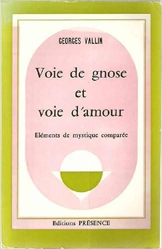 Lire un Voie de gnose et voie d'amour pdf, epub ebook