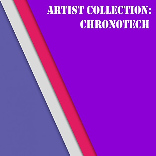 Artist Collection: Chronotech