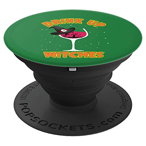 Drink Up Witches Funny Halloween Witch - PopSockets Grip and Stand for Phones and Tablets