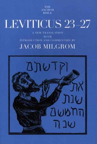 Leviticus 23-27 (The Anchor Yale Bible Commentarie…