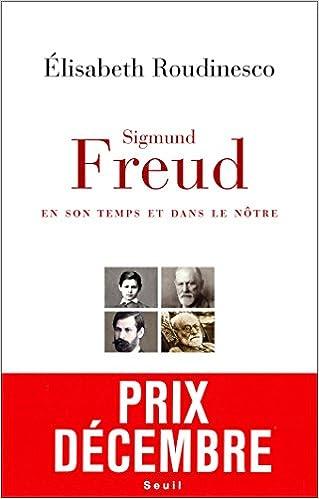 Livre gratuits Sigmund Freud, en son temps et dans le nôtre - Prix Décembre 2014 pdf