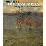 American Impressionism, Susan Behrends Frank, 0847830004