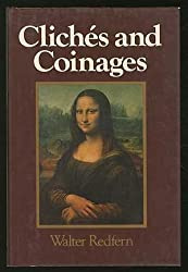 Cliches and Coinages