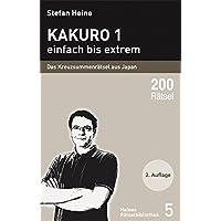 Kakuro - einfach bis extrem: Das Kreuzsummenrätsel aus Japan (Heines Rätselbibliothek)