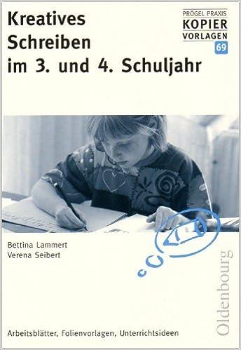 Kreatives Schreiben im 3. und 4. Schuljahr: Arbeitsblätter ...