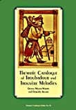 img - for The Thematic Catalogue of Troubadour and Trouvere Melody (Thematic Catalogues) by Donna Mayer-Martin (2005-10-01) book / textbook / text book