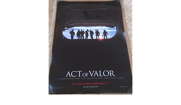 Amazon.com: ACT OF VALOR MOVIE POSTER 1 Sided ORIGINAL 27x40: Prints: Posters & Prints