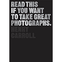 Read This If You Want to Take Great Photographs book cover