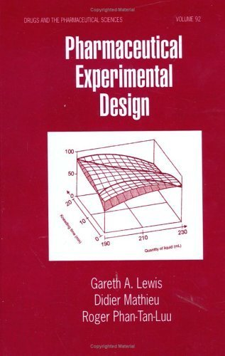 Pharmaceutical Experimental Design (Drugs and the Pharmaceutical Sciences) by Gareth A. Lewis (1998-09-10)