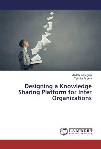 Download Designing a Knowledge Sharing Platform for Inter Organizations pdf epub