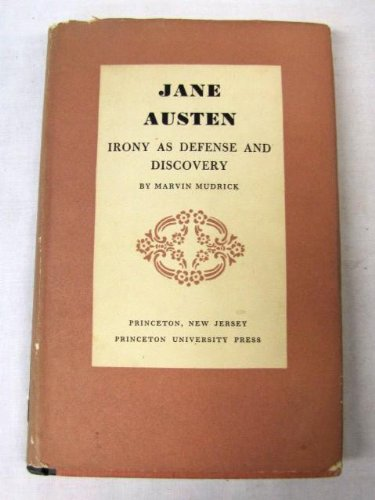 Jane Austen  Irony As Defense And Discovery  Library Reprint